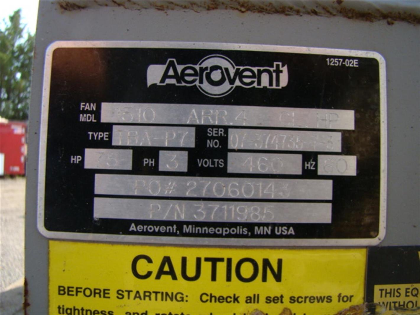Aerovent Centrifugal Blower 75HP Baldor Industrial Motor 1510 ARR 4 CL HP  371198