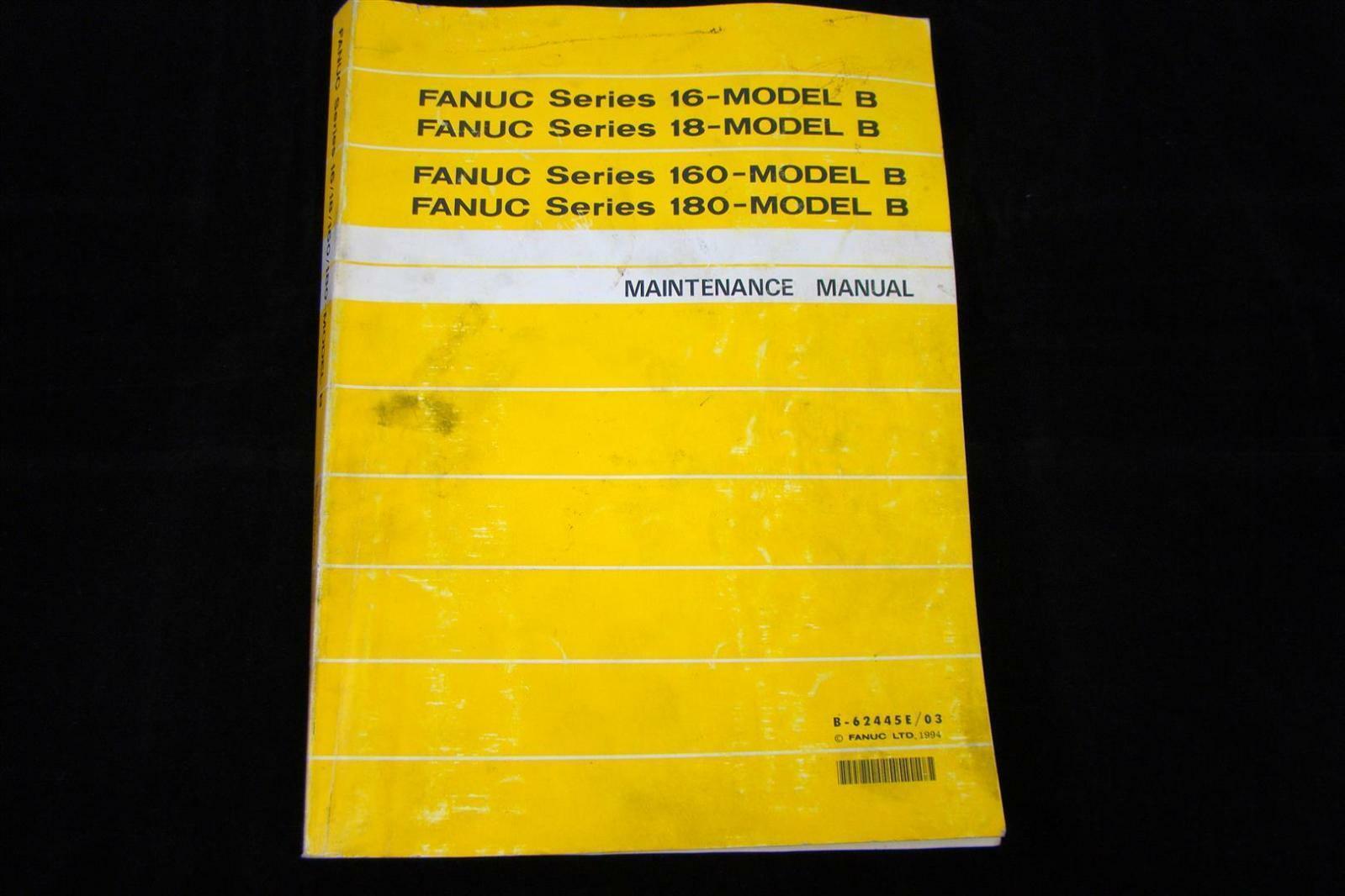 ... Array - fanuc maintenance manual b 62445e 03 ebay rh ebay com