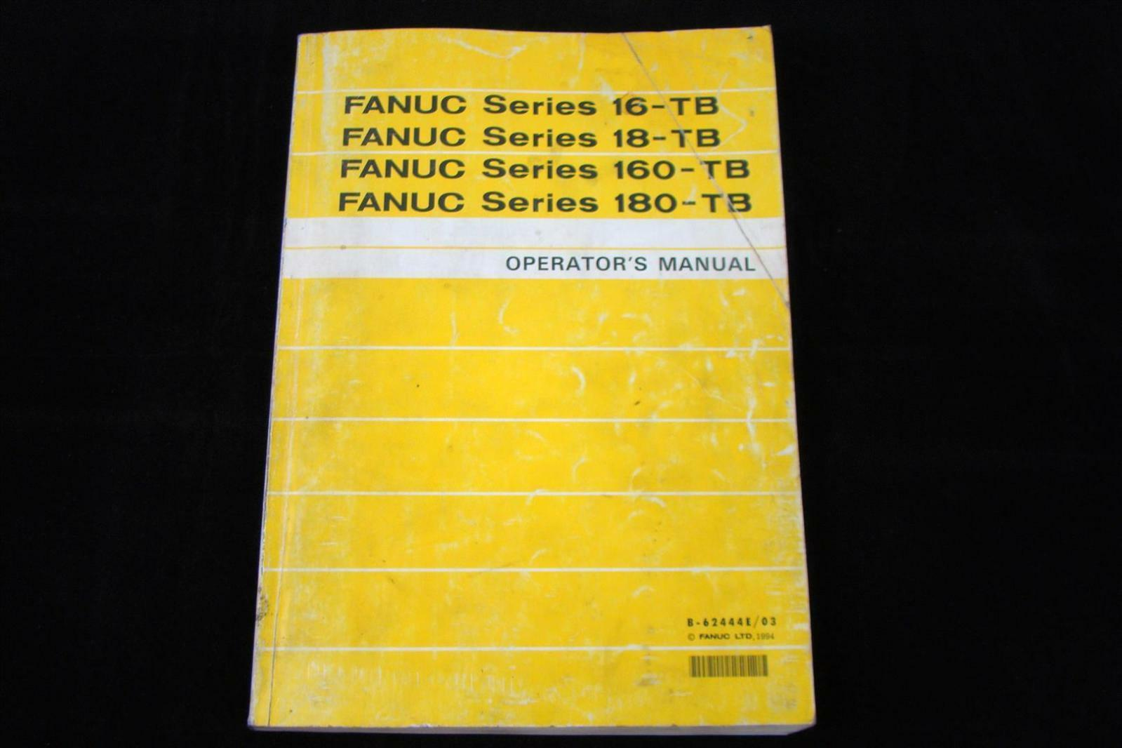 Fanuc Series Operator's Manual B-62444E/03