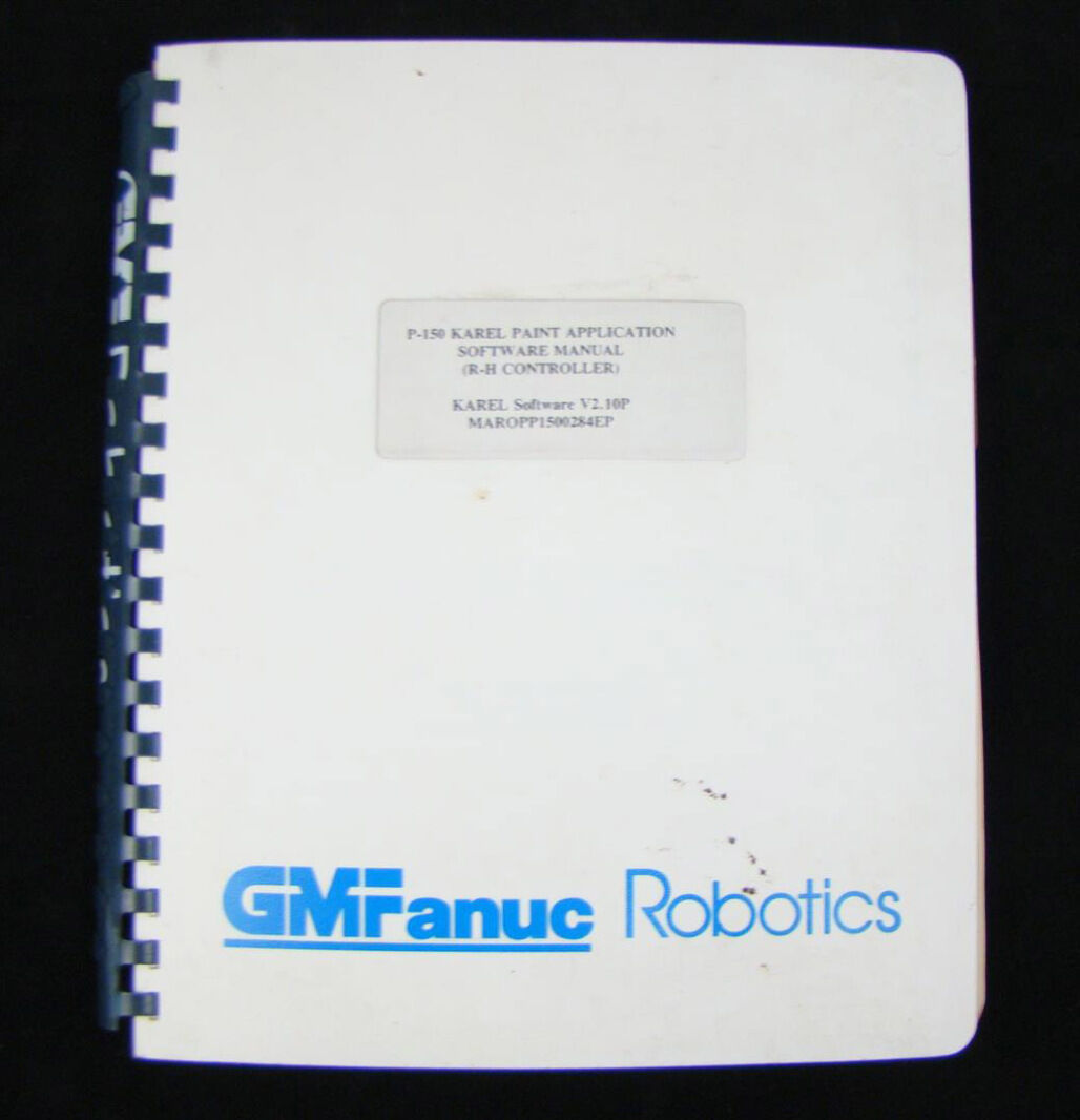 Details about Fanuc Robotics P-150 Paint Application Software Manual V2 10P  MAROPP1500284EP
