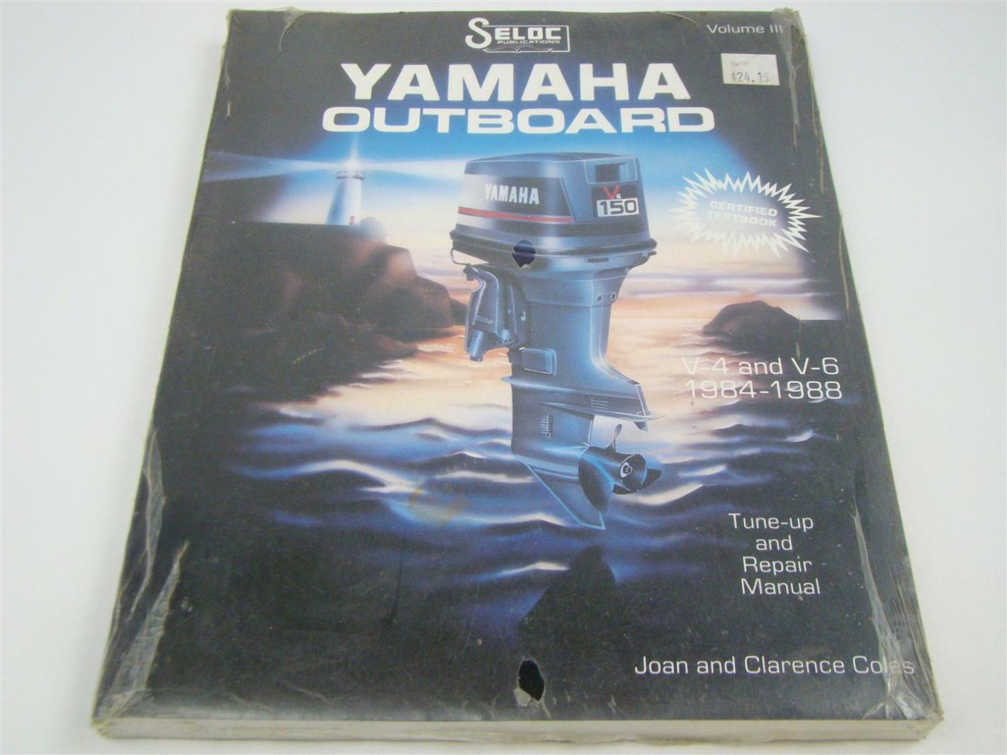 Seloc Yamaha Outboard V-4 and V-6 Repair Manual ,1984 - 1988, 0-89330-023-3
