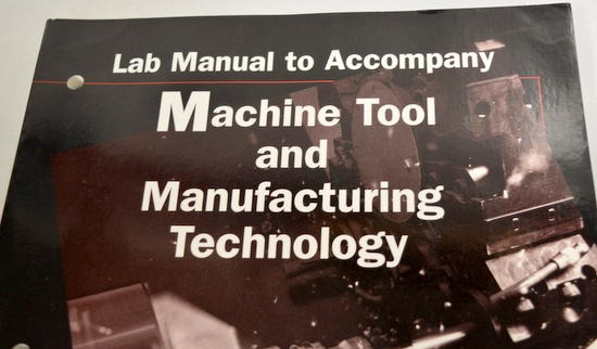 Machine Tool And Manufacturing Technology Book Lab Manual By Steve