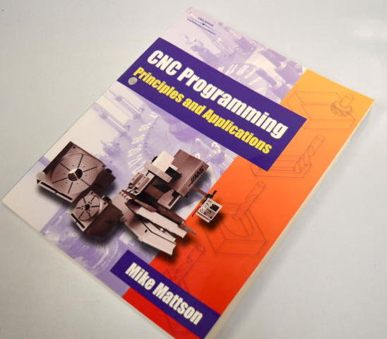 CNC Programming Principles and Applications-Paper Back by Mike Mattson