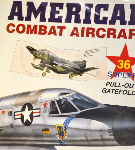 The Gatefold Book of American Combat Aircraft - 36 pull-out gatefolds.