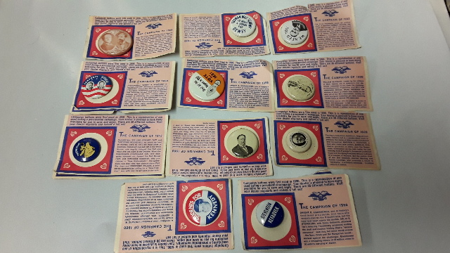 Campaign Buttons -  11 Reproduction of ones used during Presidential Campaign' s
