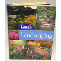 Lowe;s Complete Landscaping Book-432 Photographs - Brand New.