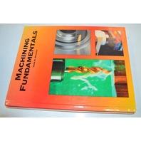 Machining Fundamentals Book by John R. Walker - ISBN 1-59070-249-2