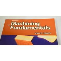 Machining Fundamentals Book by John R. Walker - Paperback workbook