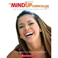 The MindUP Curriculum: Grades 6-8: Brain-Focused Strategies for Learning-and Living