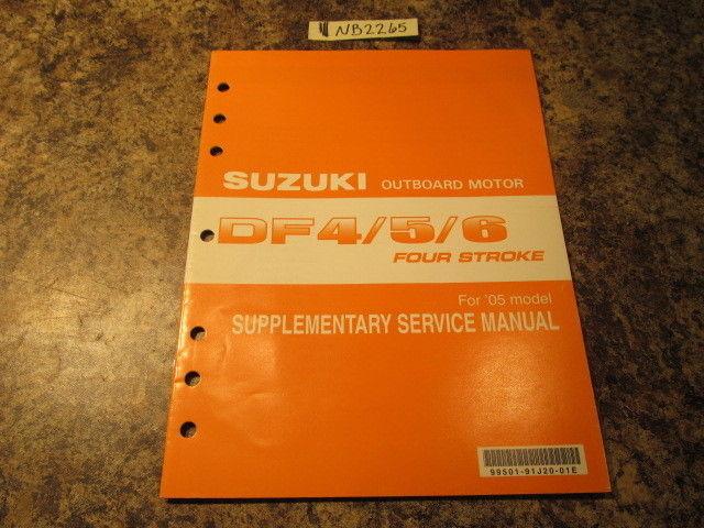 2005 suzuki df 4 5 6 four stroke supplementary service manual rh southcentraloutboards com Suzuki 6 HP 4 Suzuki Outboard Specs