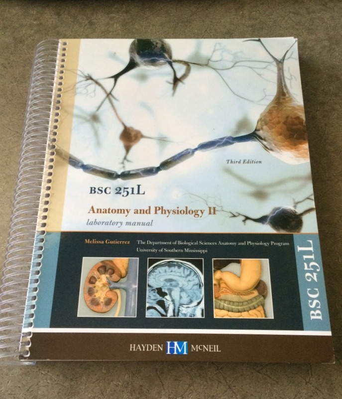 ANATOMY AND PHYSIOLOGY II LAB MANUAL 3RD EDITION HAYDEN MCNEIL BSC ...