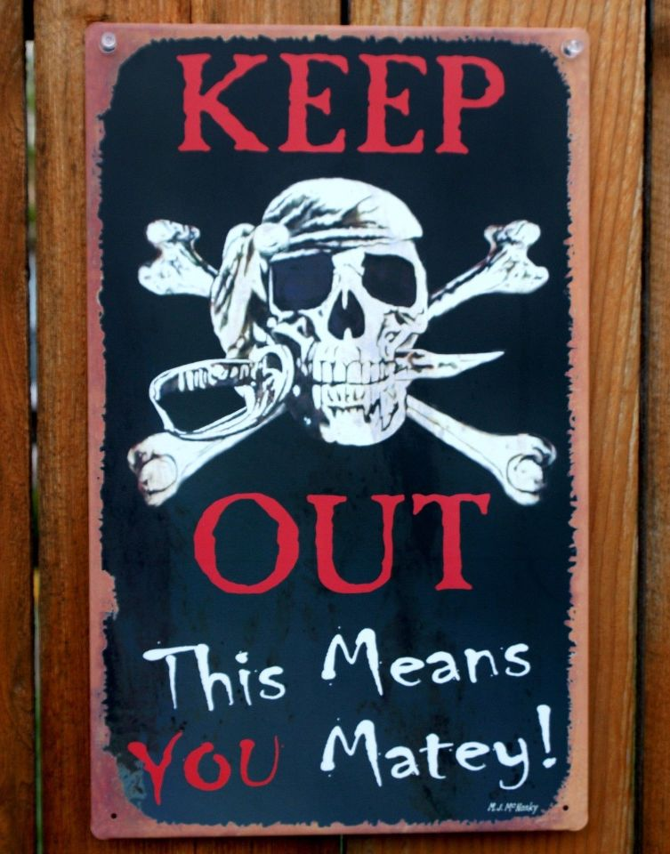 Keep Out This Means You Matey Tin Metal Sign Pirate Skull Bones Trespassing B112