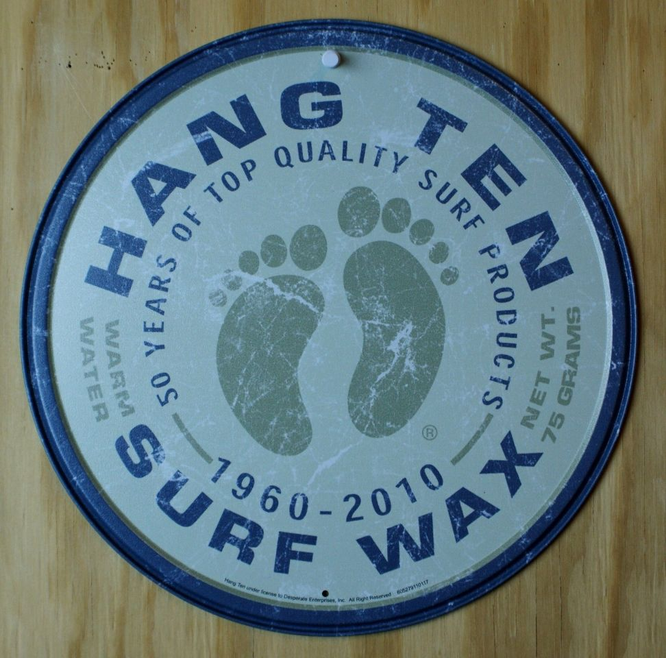 Hang Ten Surfing Wax Tin Metal Round Sign California Surf Board Beach Hawaii