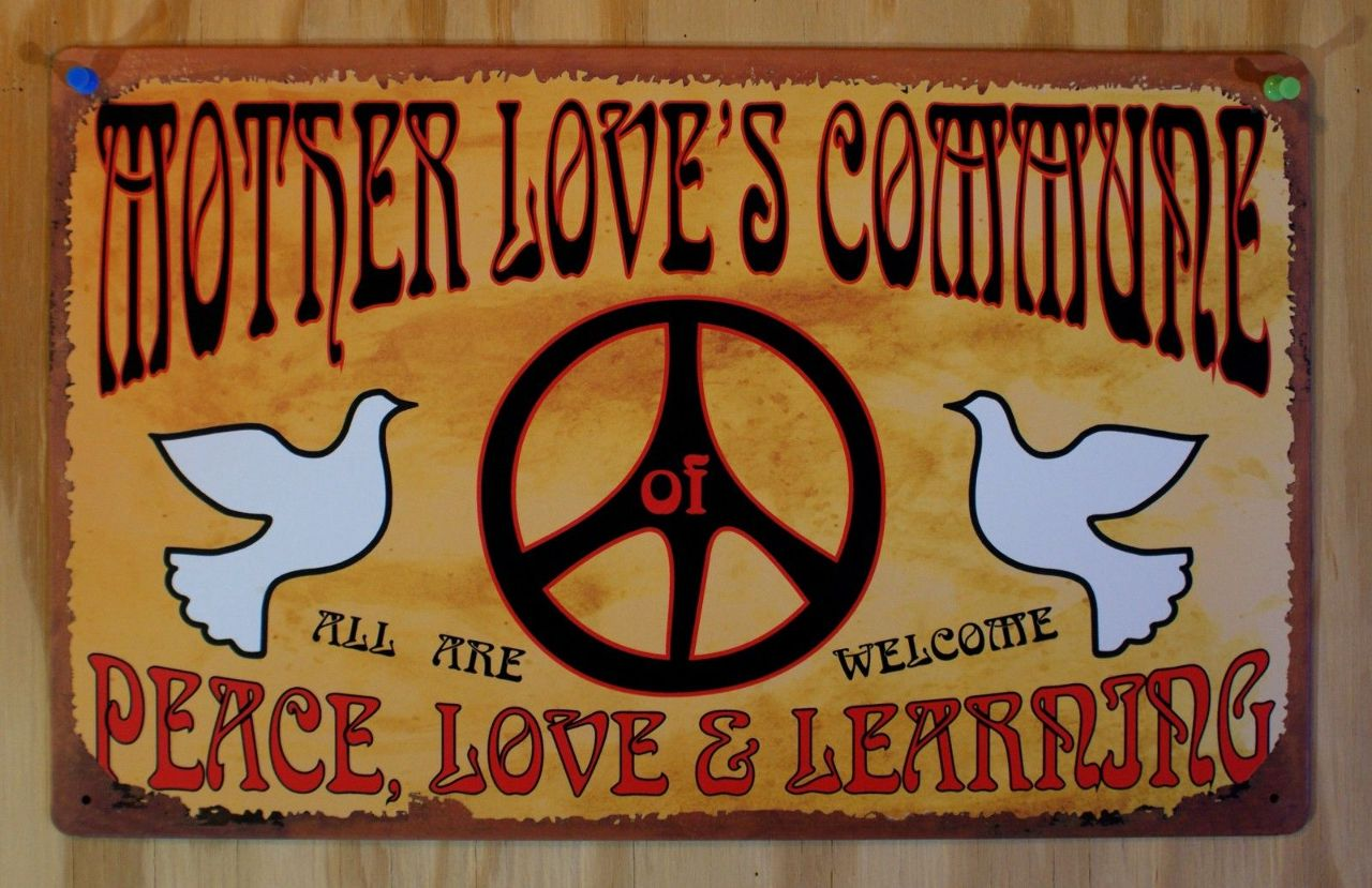 Mother Loves Commune Tin Metal Sign Peace Love Vintage Style Hippie 60s feel