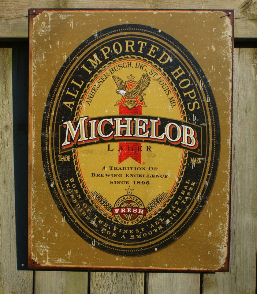 Michelob Imported Hops Tin Sign Garage Man Cave Bar Beer Alcohol Whiskey