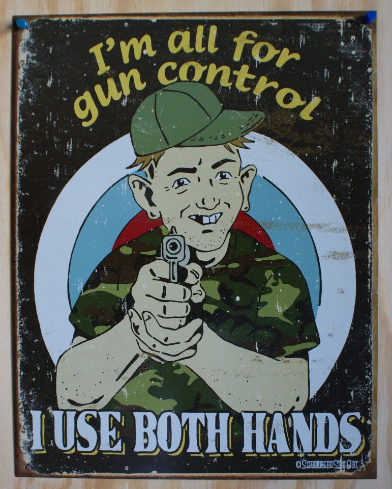 Schonberg Gun Control Tin Sign 2nd amendment Hand Gun Humor Comedy Kitchen
