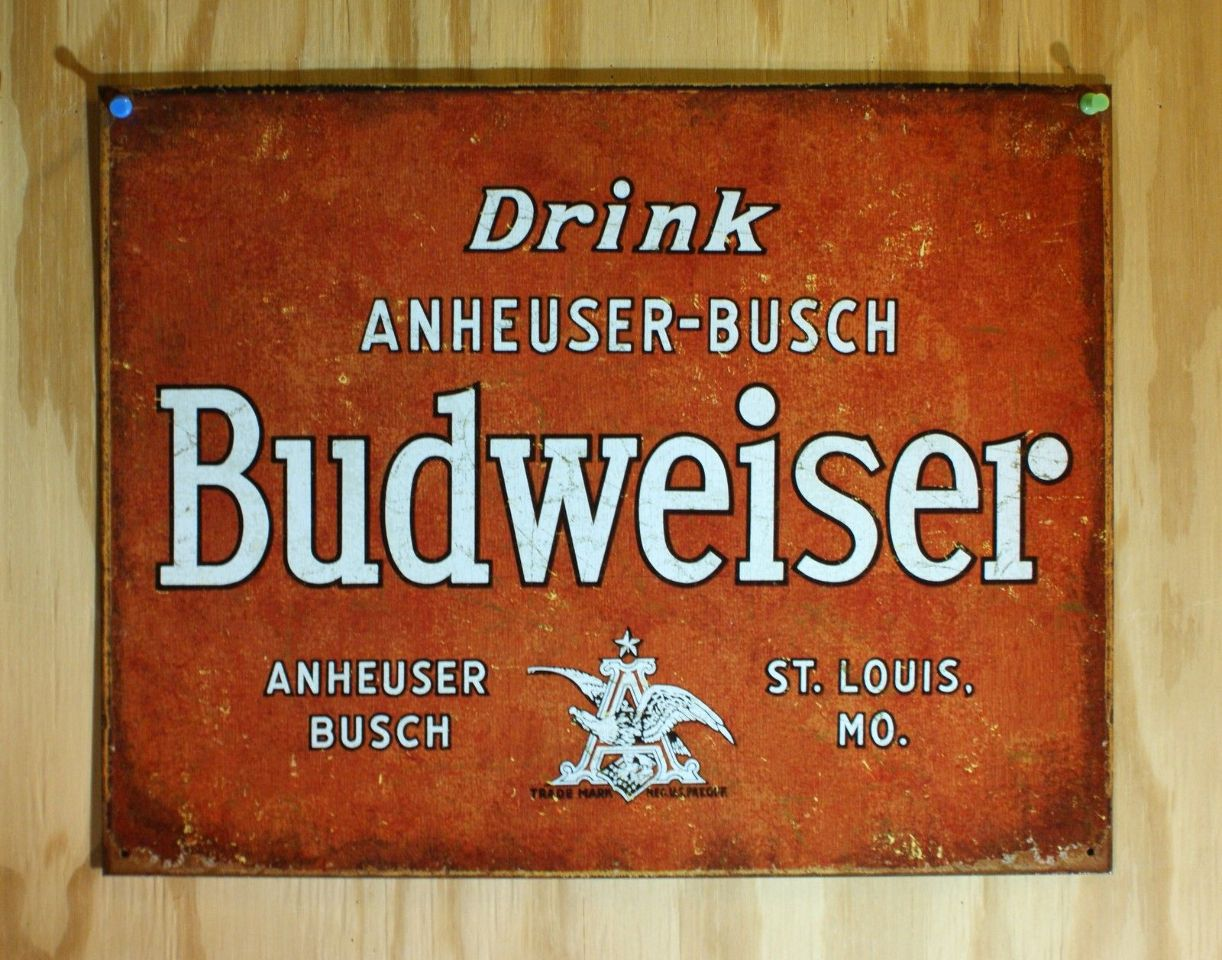 Drink Anheuser Budweiser St Louis Missouri Tin Sign Beer Busch Red Weathered