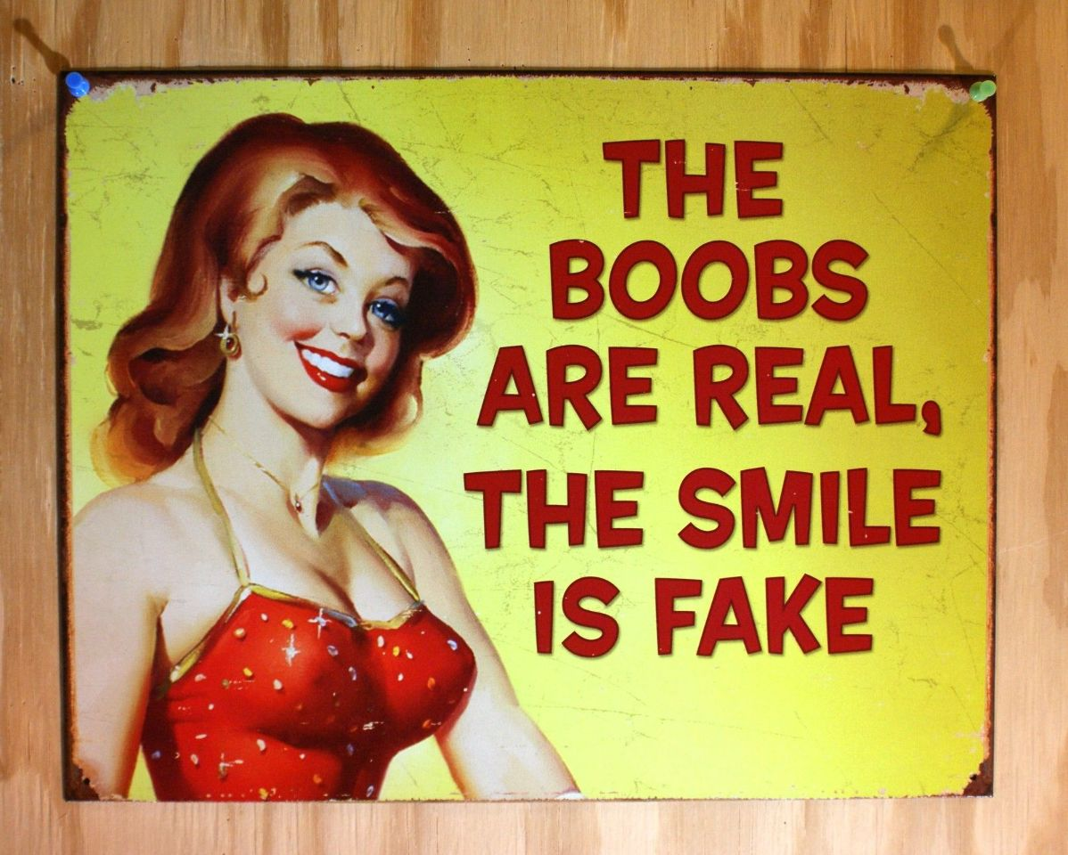 The Boobs Are Real The Smile is Fake Tin Sign Humor Pin Up Red Dress Yellow B108