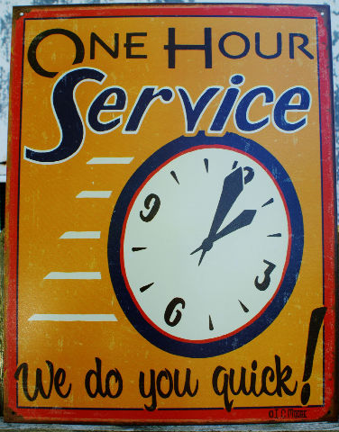 "One Hour Service ""We do you quick"" Tin Sign Great  Garage Man Cave Business"