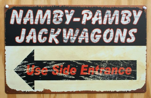 Namby Pamby Jackwagons Use Side Entrance Tin Sign Home decor Bar Garage F42