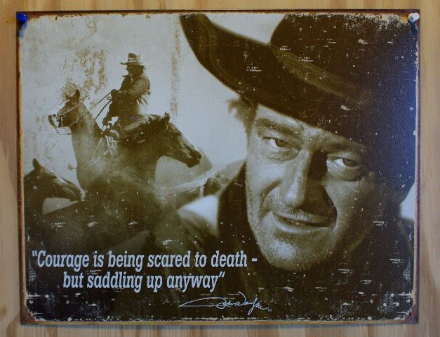 John Wayne Courage Tin Sign Inspiration Duke Western Cowboy Rodeo Country