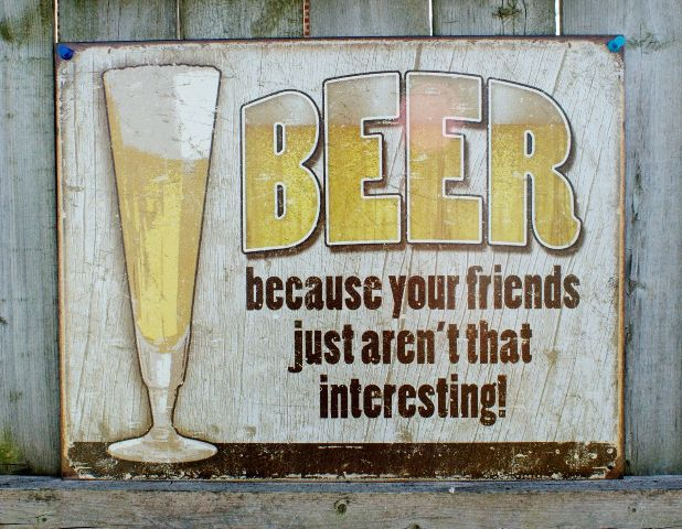 Man Cave Garage Rental : Beer because your friends arent interesting tin sign man cave