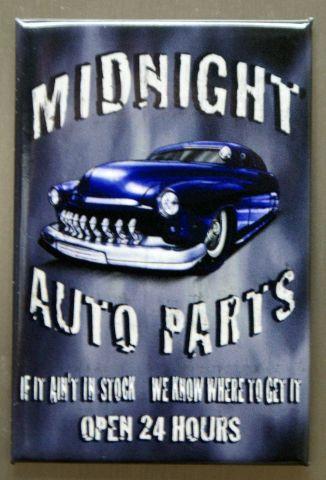 Midnight Auto Parts FRIDGE MAGNET Garage Mechanic Auto Repair Junk Yard Car E6