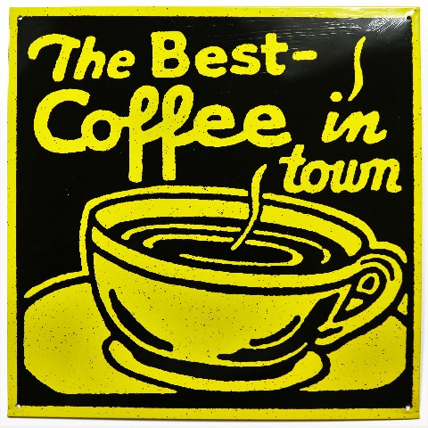 The Best Coffee In Town Tin Sign Restaurant Coffee Shop Bistro Cafe Kitchen E023