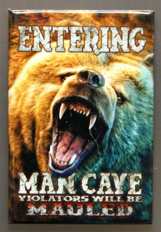 Entering Man Cave Violators Will Be Mauled Refrigerator Fridge Magnet Bear L2