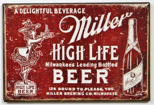 Miller High Life Beer FRIDGE MAGNET Vintage Style Label AD Bar Alcohol Pub i8