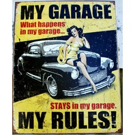 My Garage My Rules Tin Metal Sign Garage pinup what happens American Hot Rod