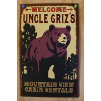 Welcome Uncle Grizs Mountain View Cabin Rentals Tin Sign Bear Outdoors Decor B33