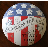 God Bless The USA Land That I Love Round Tin Metal Sign American Flag Americana