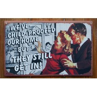 Child Proofed Home Tin Metal Sign Kitchen Humor Funny Fathers Mothers Day F2