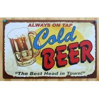 Cold Beer Always On Tap Tin Sign Keg Bar Garage Man Cave Poker Night B6