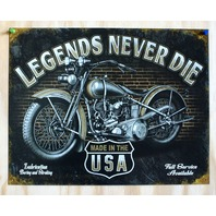 Legends Never Die Tin Metal Sign Garage Motorcycle HD Made In The USA Bike