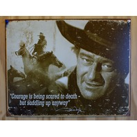 John Wayne Courage Tin Sign Inspiration Duke Western Cowboy Rodeo Country