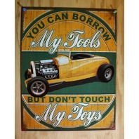 You Can Borrow My Tools Dont Touch My Toys Tin Sign Garage Mechanic Hot Rod E32