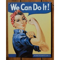 Rosie The Riveter We Can Do It Tin Sign WWII Propaganda 1940's Advertisement AD