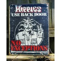 Hippies Use Back Door Tin Metal Sign Garage Man Cave Bar Humor Hippie Peace F18