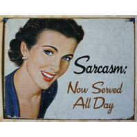 Sarcasm Now Served All Day Tin Sign Humor Comedy Wife Home Kitchen Decor