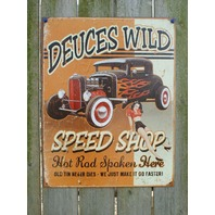 Deuces Wild Speed Shop Tin Sign Man Cave Garage Hot Rod Pin Up Girl Ford V8 E041