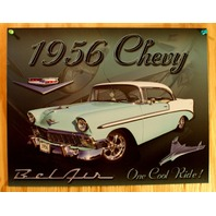 1956 Chevy Bel Air One Cool Ride Tin Sign Chevrolet 350 454 V8 Classic Car E128