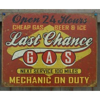 Last Chance Gas Tin Sign ManCave Garage Mechanic Beer Ice RT 66 Gasoline Car