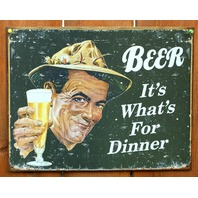 Beer Its Whats For Dinner Tin Sign Bar Beer Alcohol College Dorm Humor E045