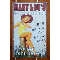 Mary Lou's Backwater Fishing Excursions Tin Metal Sign Pin Up Girl Country B72