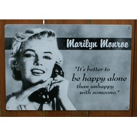 Marilyn Monroe Its Better To Be Happy Alone Tin Metal Sign Pin Up Bar Quotes B58