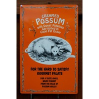 Creamed Possum Gourmet Food Tin Sign Americana Cooking Country Kitchen Food B60