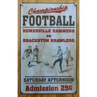 Championship Football Admission 25 Cents Tin Sign NFL Sports Pee Wee League