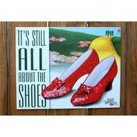 The Wizard Of Oz All About The Shoes Tin Sign Musical Movie Ruby Slippers D56